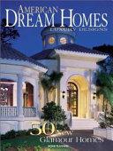 American Dream Homes Luxury Designs