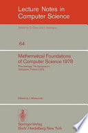 Mathematical Foundations of Computer Science 1978  : 7th Symposium Zakopane, Poland, September 4-8, 1978. Proceedings