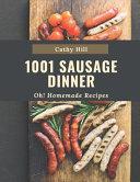 Oh  1001 Homemade Sausage Dinner Recipes Book