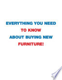 Everything You Need To Know About Buying New Furniture!