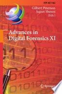 Advances In Digital Forensics Xi Book PDF