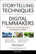 Storytelling Techniques for Digital Filmmakers