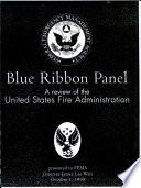 Blue Ribbon Panel A Review Of The United States Fire Administration Book PDF