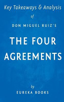 Key Takeaways   Analysis of Don Miguel Ruiz s the Four Agreements Book
