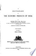 A Dictionary of the Economic Products of India: Abaca to Buxus