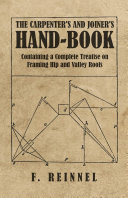 Pdf The Carpenter's and Joiner's Hand-Book - Containing a Complete Treatise on Framing Hip and Valley Roofs