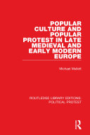 Pdf Popular Culture and Popular Protest in Late Medieval and Early Modern Europe Telecharger