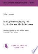Marktpreisschätzung mit kontrollierten Multiplikatoren