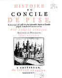 Histoire du concile de Pise, Et de ce qui s'est passé de plus mémorable depuis ce Concile jusqu'au Concile de Constance
