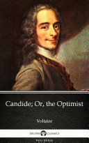 Pdf Candide; Or, the Optimist by Voltaire - Delphi Classics (Illustrated) Telecharger