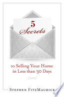 5 Secrets To Selling Your Home In Less Than 30 Days
