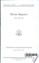 United States Congressional Serial Set  Serial No  14795  House Reports Nos  741 771