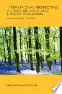 International Perspectives on English Language Teacher Education Book