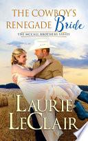 The Cowboy's Renegade Bride