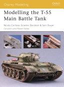 Modelling the T-55 Main Battle Tank Pdf/ePub eBook