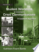 Student Workbook to Accompany Crisis Communications  : A Casebook Approach, Third Edition