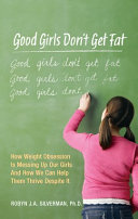 Good Girls Don't Get Fat