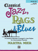 Classical Jazz  Rags   Blues  Book 2