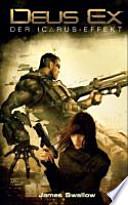 Deus Ex, Der Icarus-Effekt