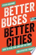 Better Buses  Better Cities