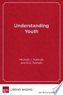 Understanding youth