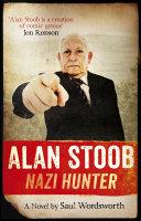 Alan Stoob  Nazi Hunter