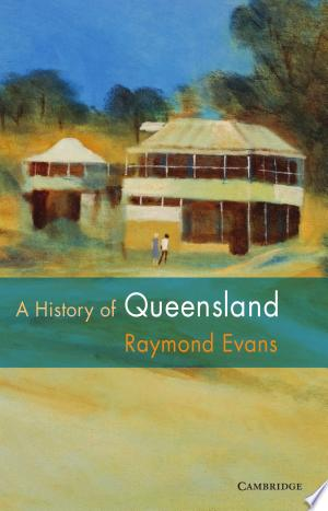Free Download A History of Queensland PDF - Writers Club