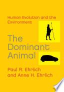The Dominant Animal