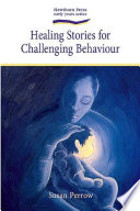 """Healing Stories for Challenging Behaviour"" by Susan"