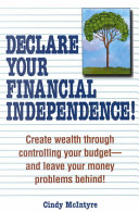 Declare Your Financial Independence!