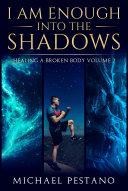 I AM Enough- Into The Shadows Pdf/ePub eBook
