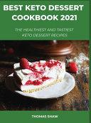Best Keto Dessert Cookbook 2021