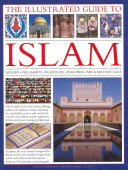 The Illustrated Guide to Islam