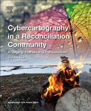 Cybercartography in a Reconciliation Community