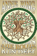The Roots Run Deep Book PDF