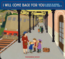 Pdf I Will Come Back for You: A Family in Hiding During World War II Telecharger