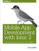 Mobile App Development with Ionic 2