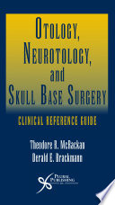 Otology, Neurotology, and Skull Base Surgery