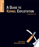 A Guide To Kernel Exploitation Book PDF