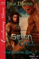 Siren Call  Gods Behaving Badly 1