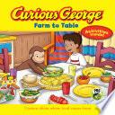 Curious George Farm to Table Book PDF