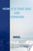 HOW IT IS THAT SINS ARE FORGIVEN
