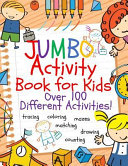 Jumbo Activity and Coloring Book for Kids