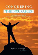 Conquering the Incurables - Memoirs of a Double Agent