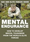 Mental Endurance: SAS & Elite Forces Guide