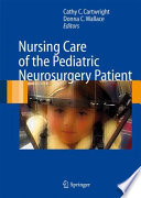 Nursing Care Of The Pediatric Neurosurgery Patient Book PDF