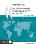 Etudes du Centre de Développement Les ONG européennes actives dans le domaine du développement État des lieux