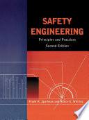 """Safety Engineering: Principles and Practices"" by Frank R. Spellman, Nancy E. Whiting"