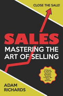 Sales Mastering The Art Of Selling 10 Mistakes To Avoid Like The Plague 12 Powerful Techniques To Reveal Any Hidden Object