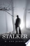 Trail Stalker